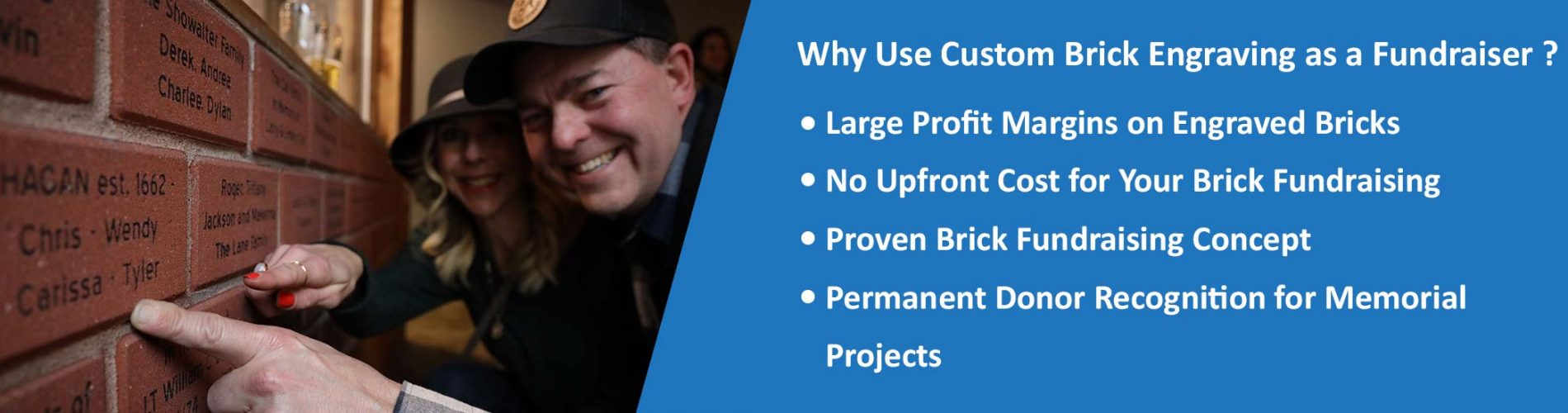 Large Profit Margins on Engraved Bricks No Upfront Cost for Your Brick Fundraising Proven Brick Fundraising Concept Permanent Donor Recognition for Memorial Projects